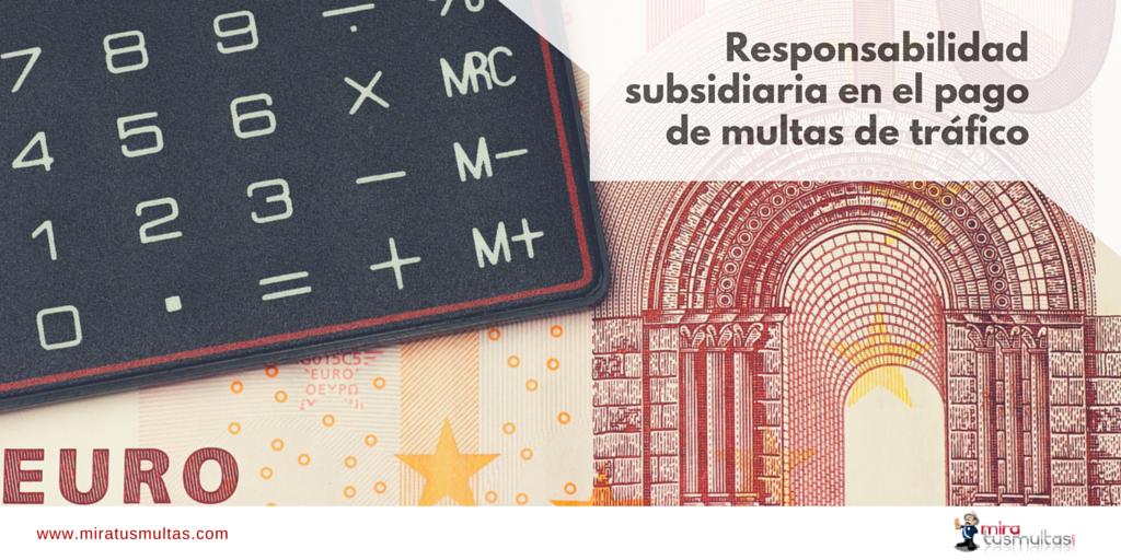 esponsabilidad subsidiaria_Miratusmultas