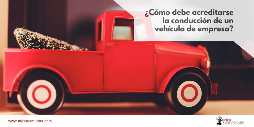 Acreditar conducción de un vehículo de empresa_Miratusmultas