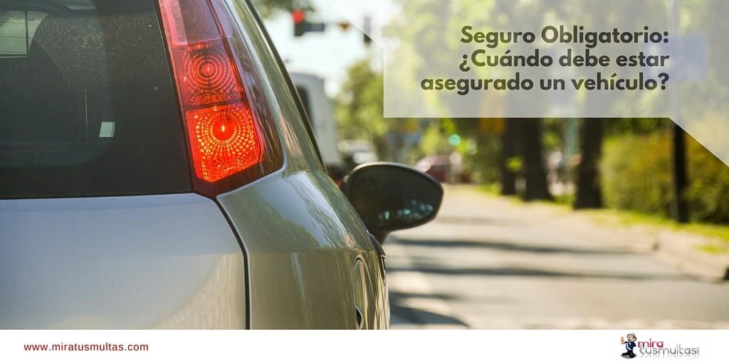 Seguro obligatorio de vehículos - Miratusmultas