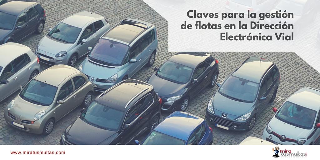 Claves para la gestión de flotas en la Dirección Electrónica Vial - Miratusmultas