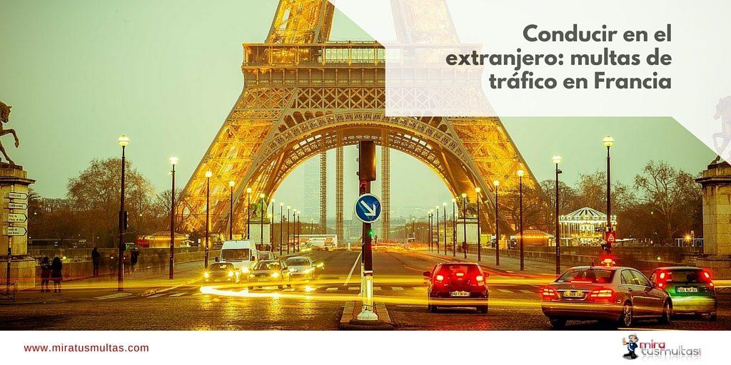 Conducir en el extranjero - Multas de tráfico Francia. Miratusmultas