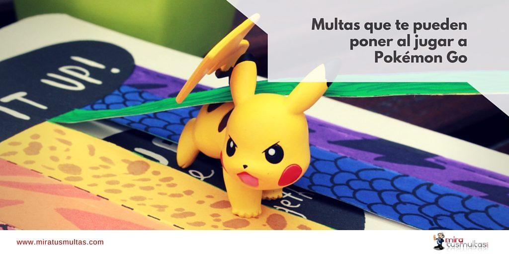 Multas Pokémon Go - Miratusmultas