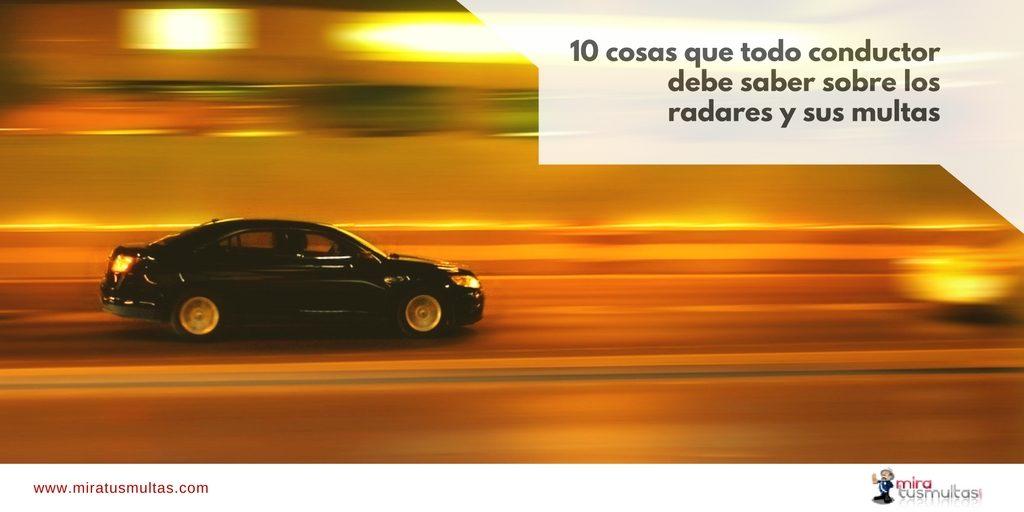 10 cosas que todo conductor debe saber sobre los radares y sus multas