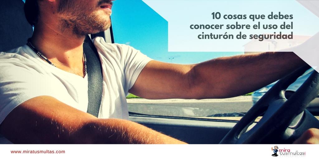 10 cosas que debes conocer sobre el cinturón de seguridad- Miratusmultas.com