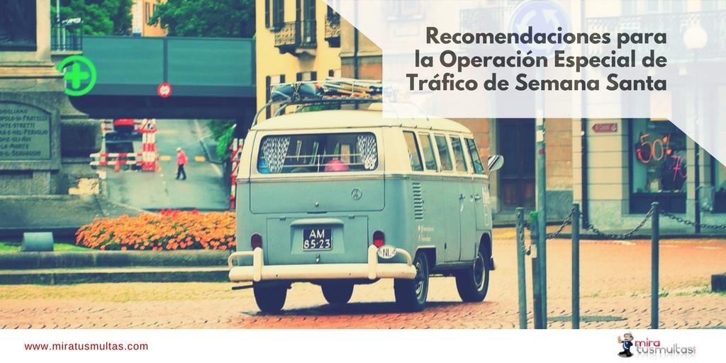 Operación Especial Tráfico Semana Santa. Miratusmultas.com