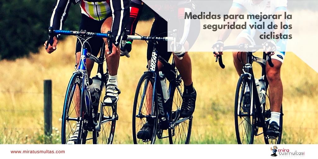 Medidas para mejorar la seguridad vial de los ciclistas. Miratusmultas.com