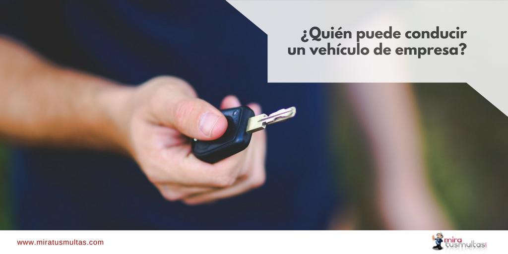Quién puede conducir un vehículo de empresa. Miratusmultas.com