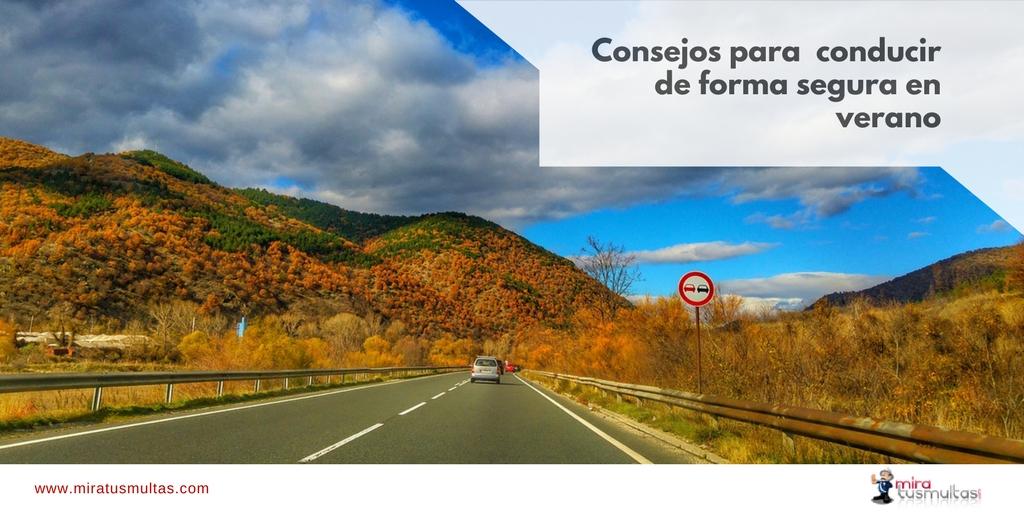 Consejos de conducción segura en verano. Miratusmultas.com