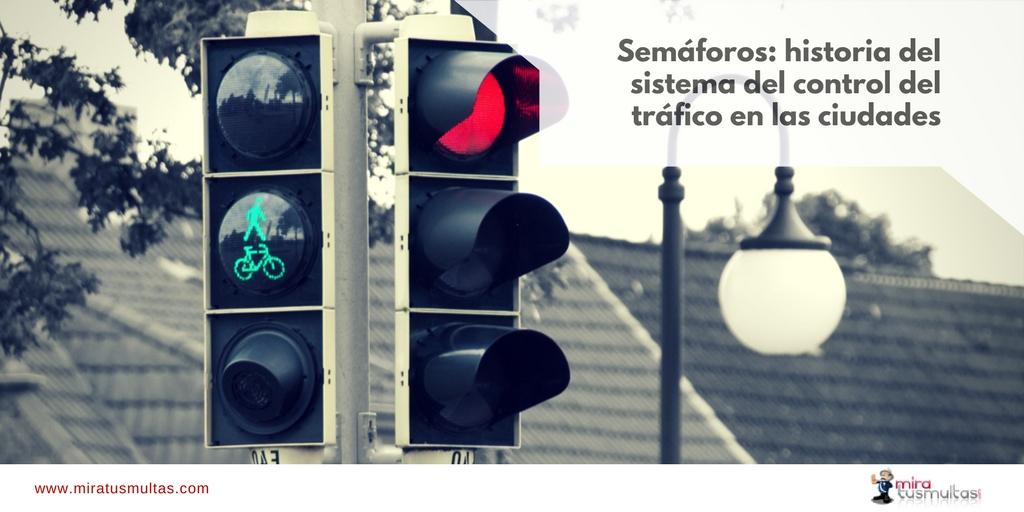 Historia del semáforo. Miratusmultas.com