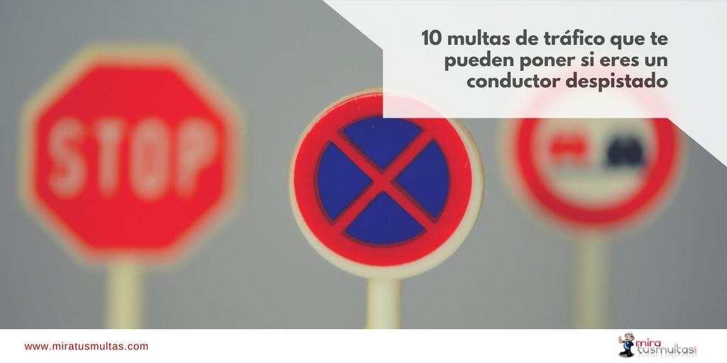 10 multas de tráfico que te pueden poner si eres un conductor despistado. Miratusmultas.com