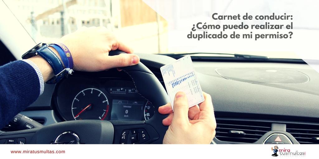 Carnet de conducir: ¿Cómo puedo realizar el duplicado de mi permiso? Miratusmultas