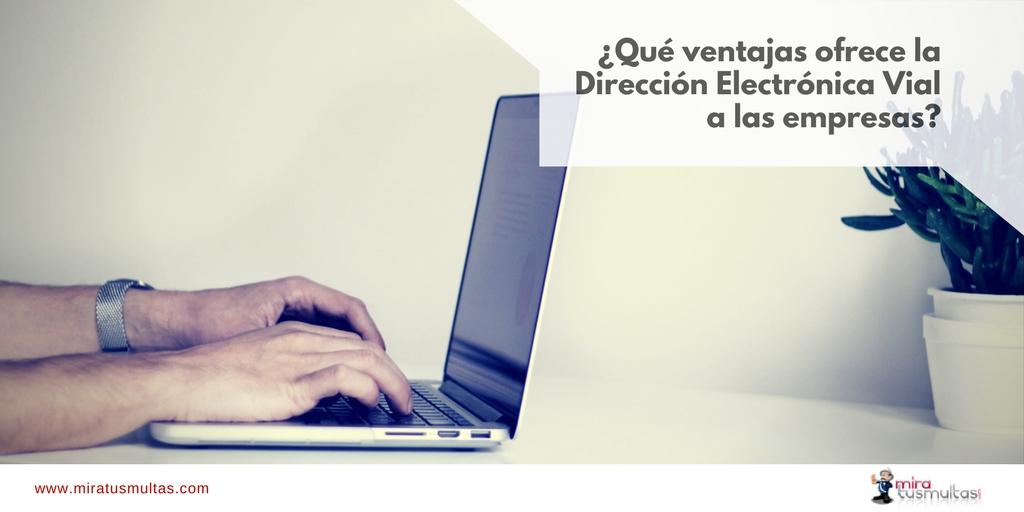 Dirección Electrónica Vial para empresas. Miratusmultas.com