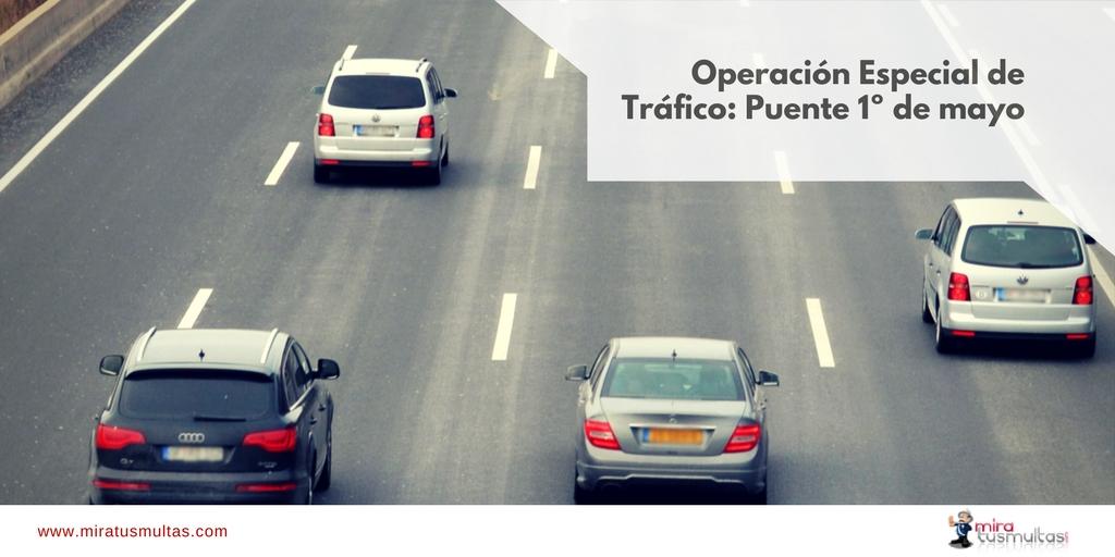 Operación Especial de Tráfico 1 de mayo. Miratusmultas.com