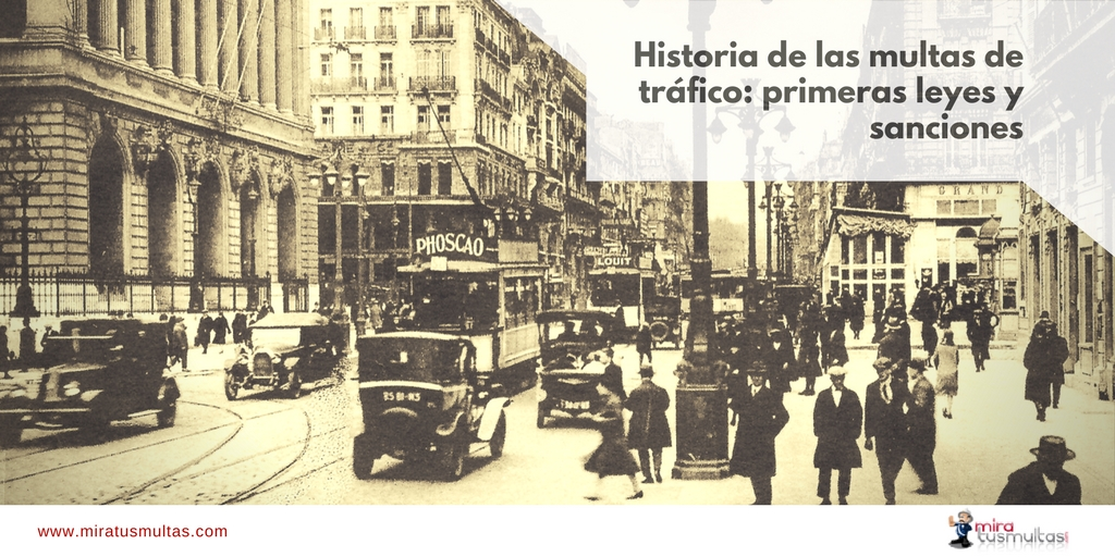 Historia de las multas de tráfico. Miratusmultas.com