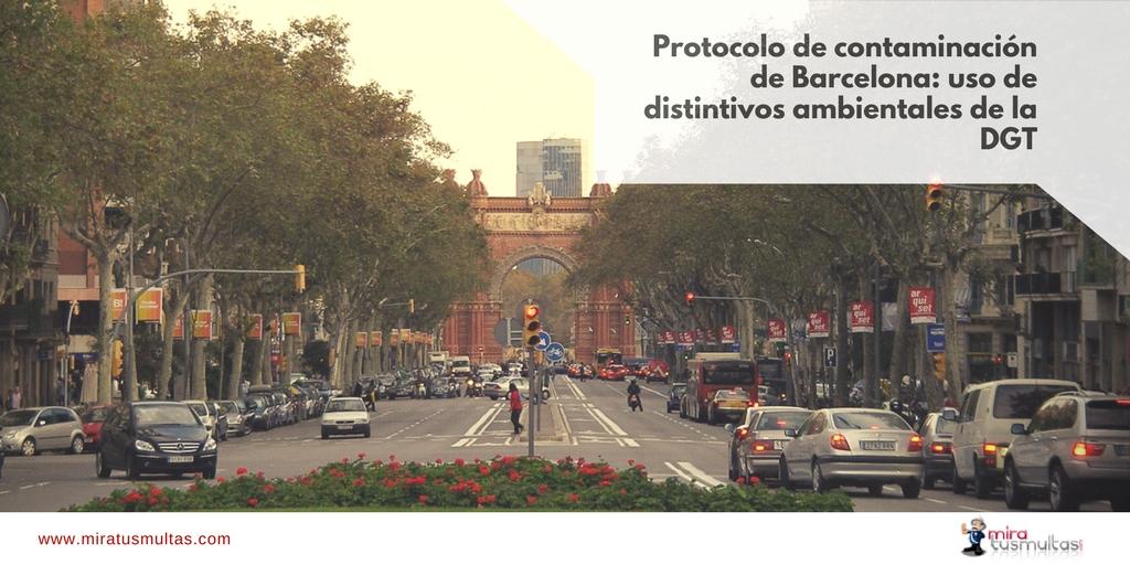 Protocolo Contaminación Barcelona - Distintivos ambientales DGT. Miratusmultas
